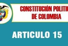 articulo 15 constitucion politica de colombia