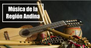 Musica de la region andina