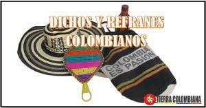 Frases, dichos y refranes colombianos.