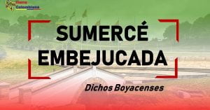 dichos boyacenses