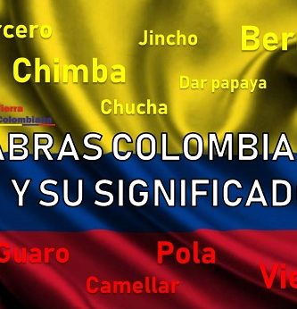 palabras colombianas y su significado