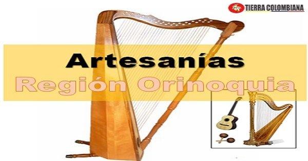Región Orinoquia: artesanías