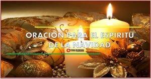 Oración al espíritu de la navidad