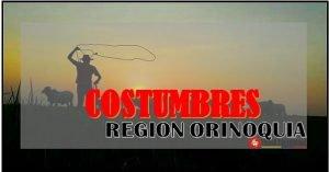 Algunas costumbres de la Region Orinoquia